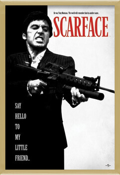 Poster encadré Scarface - Say Hello To My Little Friend