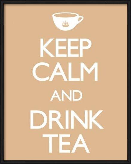 Keep calm & drink tea Poster