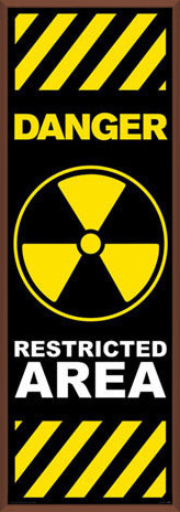 Danger - restricted area Poster